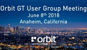 Orbit GT User Group Meeting, Anaheim, CA, USA