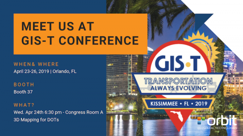 Orbit GT Orbit GT to exhibit and present at GIS-T Conference, Orlando, FL