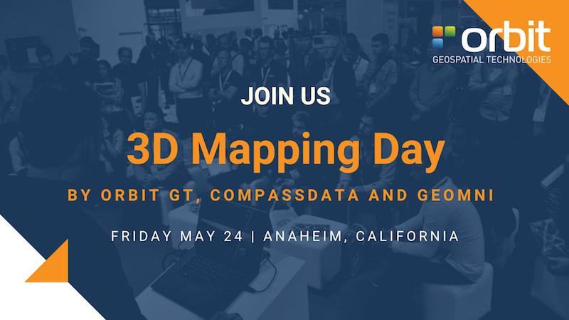 Orbit GT Free training on Orbit GT's 3D Mapping Day next to SPAR3D, Anaheim, CA